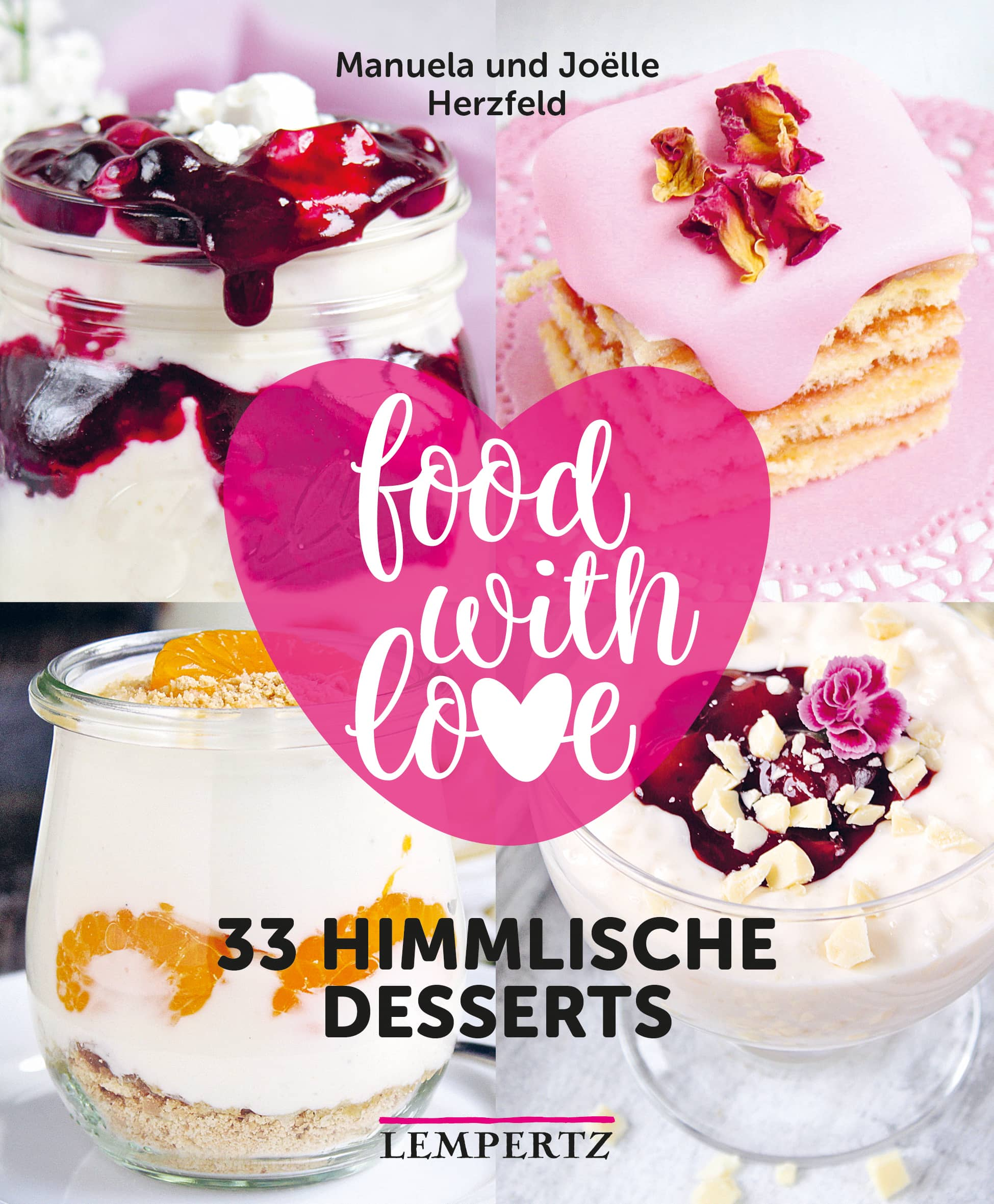 Himmlische Desserts