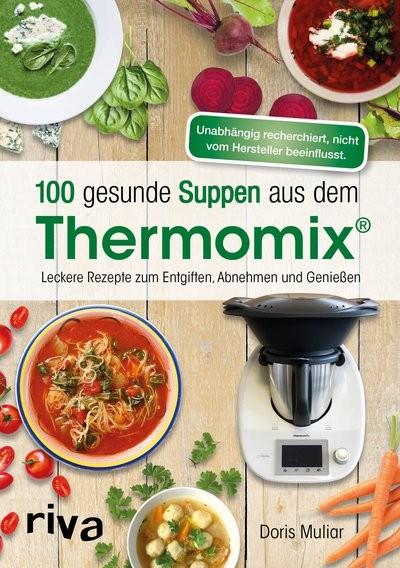 Buch: 100 gesunde Suppen aus dem Thermomix