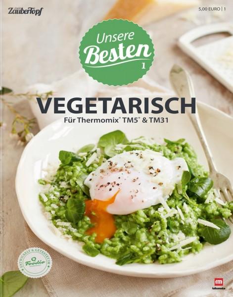 Unsere Besten |01 | Vegetarisch