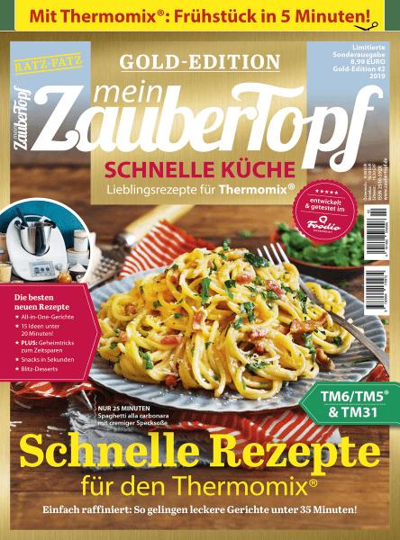 mein ZauberTopf Gold-Edition «Schnelle Küche» | Ausgabe 02/2019