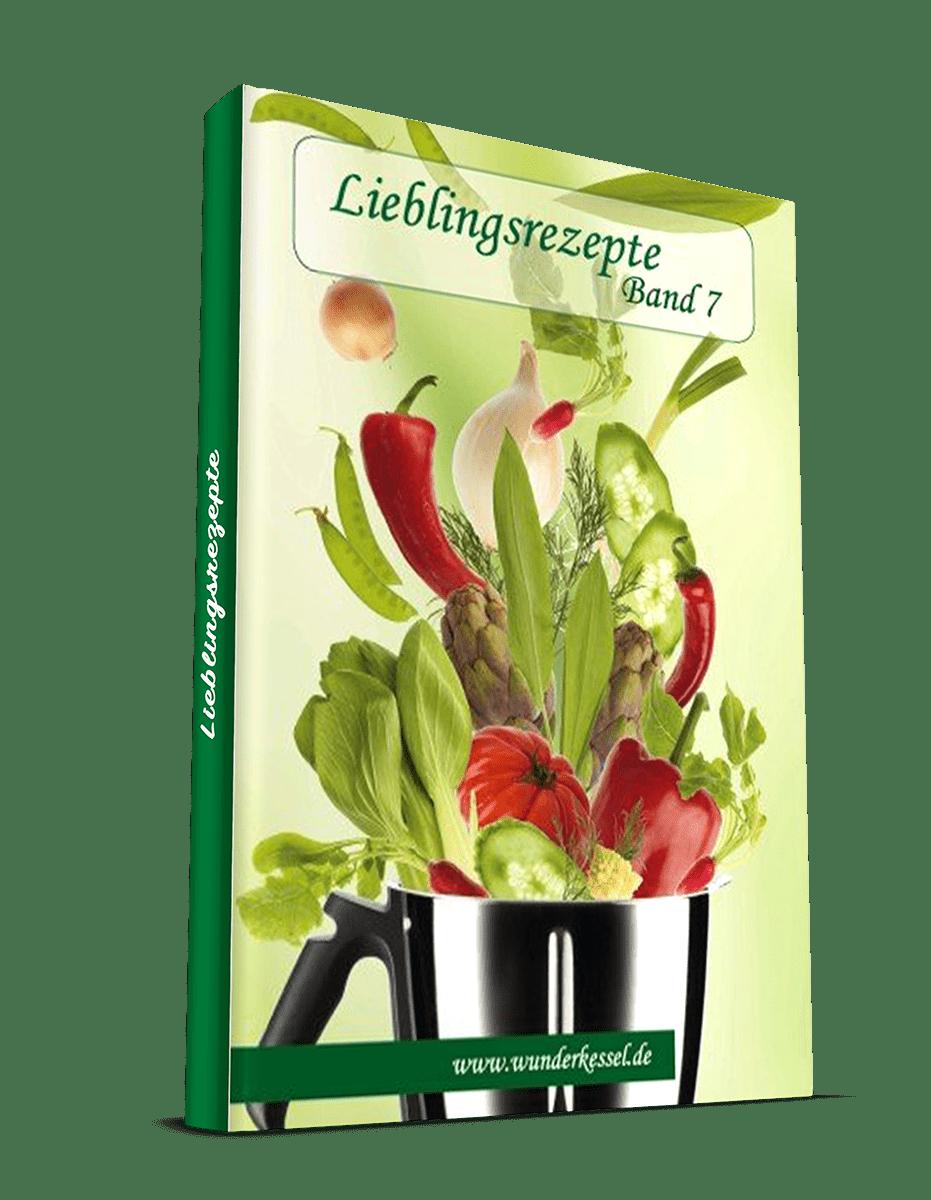 Lieblingsrezepte Band 7 - Rezepte für den Thermomix®