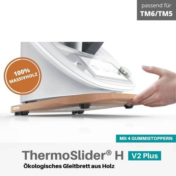 ThermoSlider® H | V2 Plus | Buche | Premium-Gleitbrett für Thermomix TM6/TM5